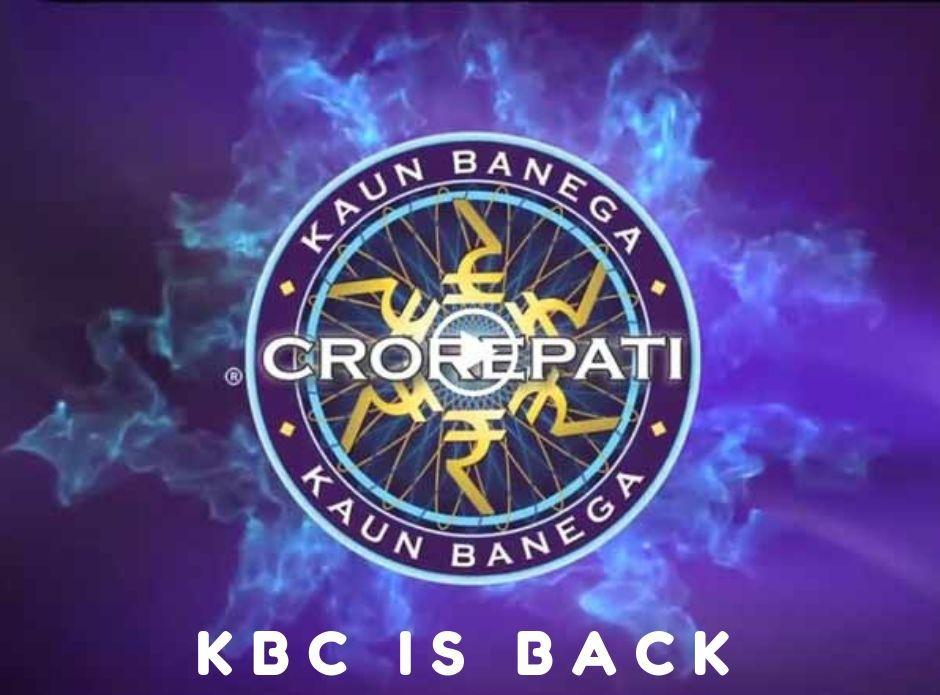 KBC is Back